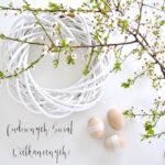 życzenia świąteczne, Wielkanoc, kwiaty, wiosna, gałązki